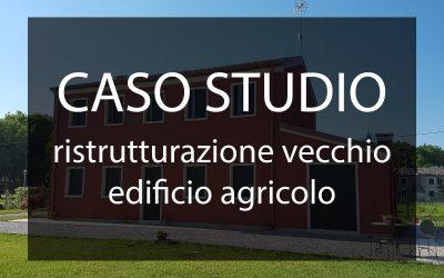 Caso Studio: ristrutturazione casa singola